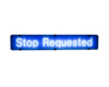 stop requested sign blue