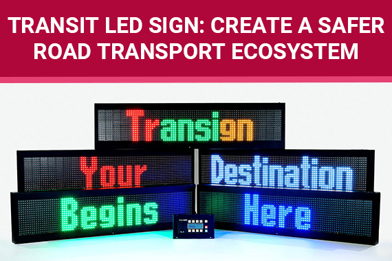 Transit Led Sign